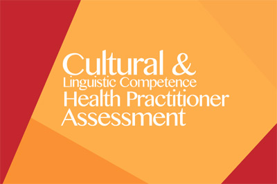Cultural & Linguistic Competence - Health Practitioner Assessment