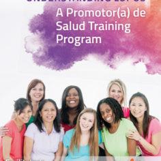 Understanding Lupus - A Promotor(a) de Salud Training Program